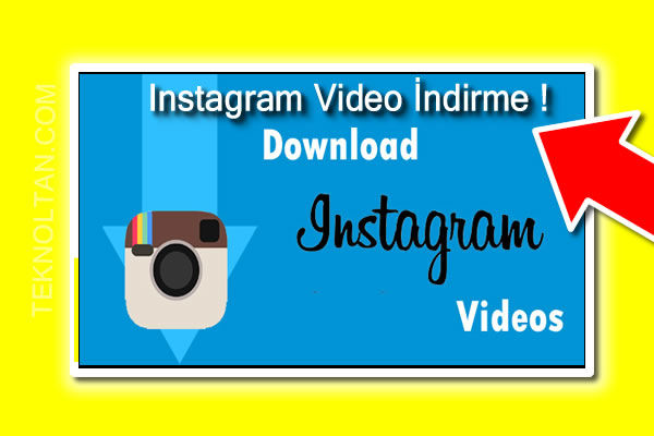 Instagram Video İndirme !